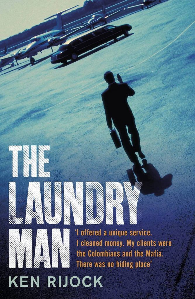 Il libro di Kenneth Rijock 'The Laundry Man'