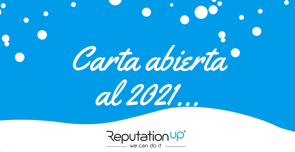 Carta abierta al 2021 reputationup