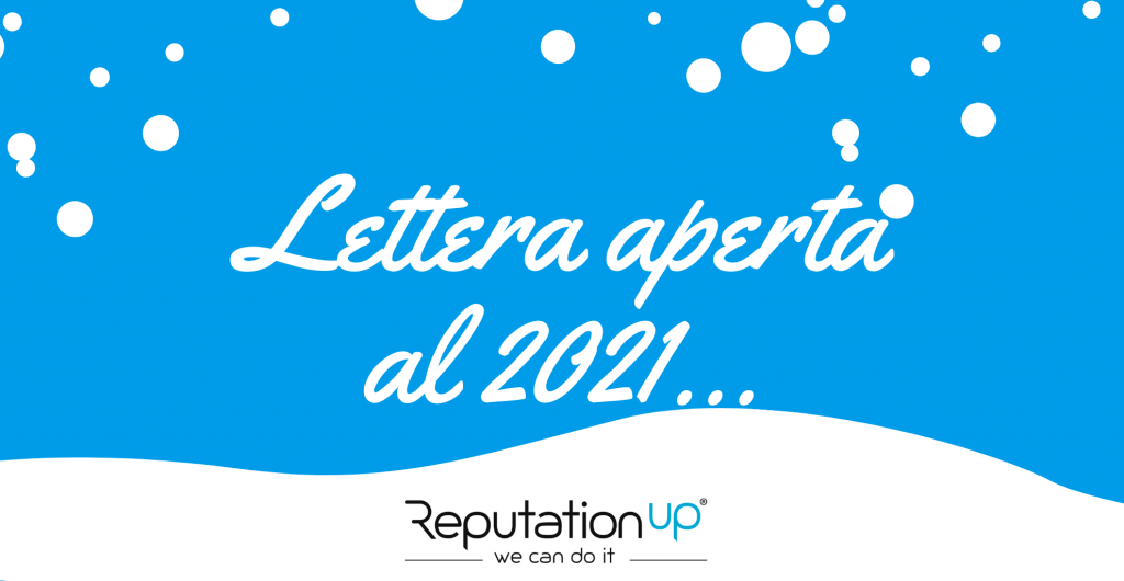 Lettera aperta al 2021 reputationup