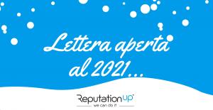 Lettera aperta al 2021 reputationup