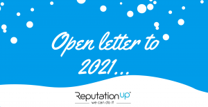 Open letter to 2021 reputationup