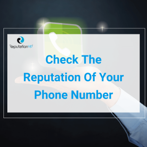 Check The Reputation Of Your Phone Number And Avoid The Spam Flag ReputationUP