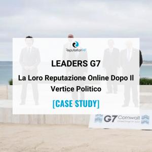 La Reputazione Online Dei Sette Leaders del G7 [CASE STUDY] ReputationUP