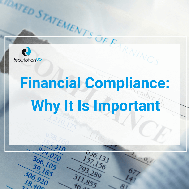Financial Compliance What It Is And Why It Is Important [2021] ReputationUP